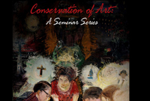 Conservation of Art: A Seminar Series